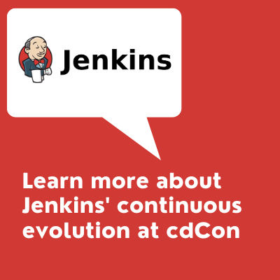 Talk title:  Learn more about Jenkins' continuous evolution at cdCon and Jenkins logo