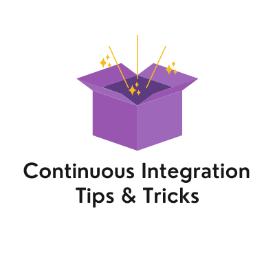 Talk title: Continuous Integration; tips & tricks and an image of a magic box