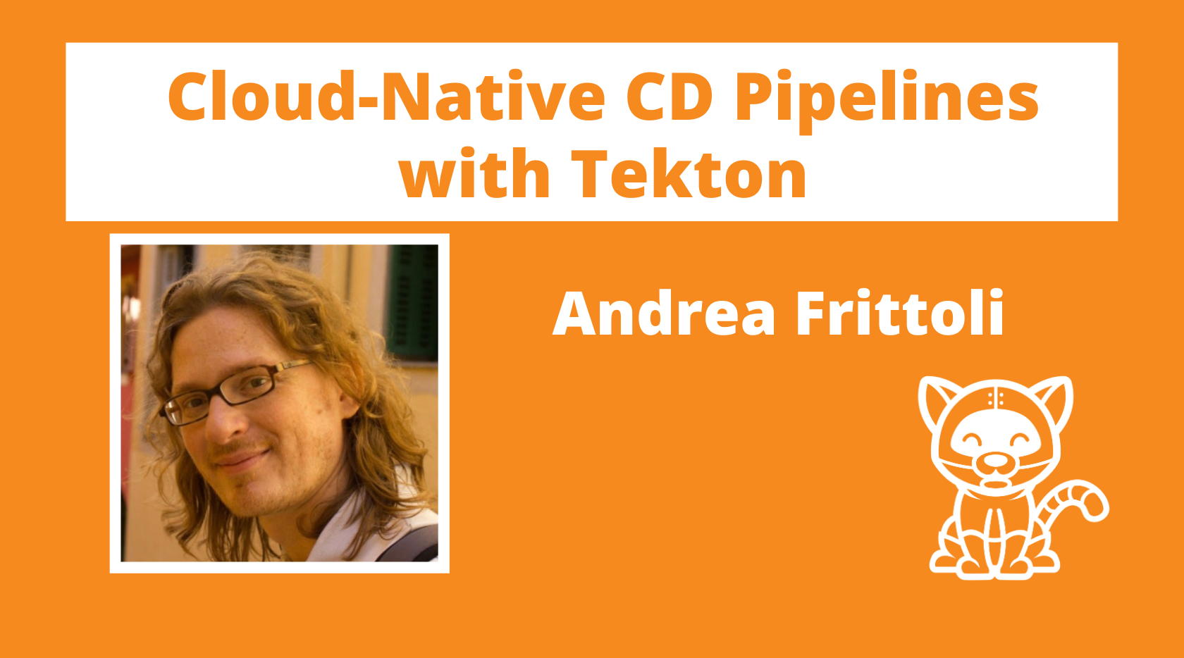 Cloud-Native CD Pipelines with Tekton