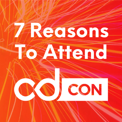 cdcon 7 reasons